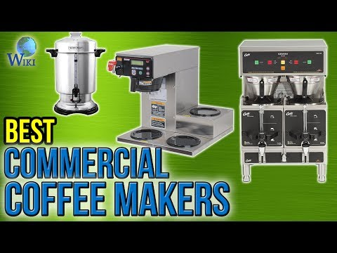 7 Best Commercial Coffee Makers 2017