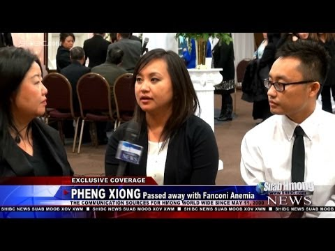 Suab Hmong News:  Pheng Xiong passed away with Fanconi Anemia