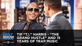 "Video Tip ""T.I."" Harris - ""The Grand Hustle"" and 15 Years of Trap Music 