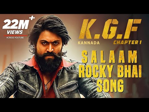 KGF: Salaam Rocky Bhai Song With Lyrics | KGF Kannada | Yash | Prashanth Neel | Hombale | Kgf Songs