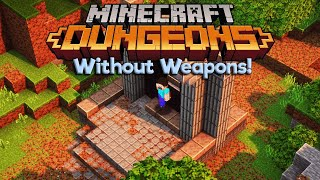Defeating The Arch-Illager Without Weapons! • Minecraft Dungeons: No Weapons Challenge