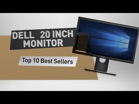 Dell 20 Inch Monitor Top 10 Best Sellers