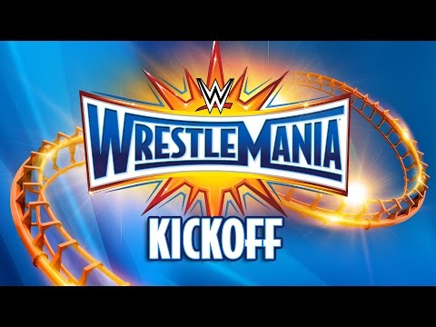 Video WrestleMania 33 Kickoff: April 2, 2017 download in MP3, 3GP, MP4, WEBM, AVI, FLV January 2017