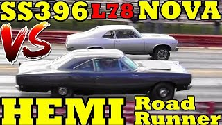 UNFAIR ??? 1968 Hemi Road Runner vs 69 SS396/375 L78 Nova - 1/4 Mile Drag Race - RoadTestTV by Road Test TV