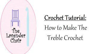 In this video by The Lavender Chair you will learn how to make the treble crochet. The treble crochet is commonly abbreviated as Tr.The Tr stitch is created by, Yarning over two times, inserting hook in stitch, yarning over, drawing up the loop then repeat yarning over and pulling through two loops until you are left with one loop on the hook.