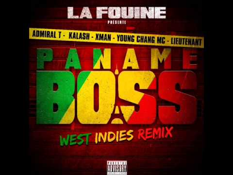Paname Boss - West Indies Remix.ft. Admiral-T, Kalash, Xman, Young Chang Mc et Lieutenant