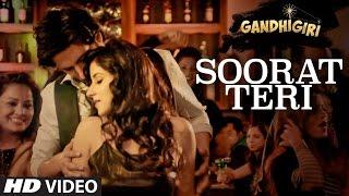 SOORAT TERI Video Song GANDHIGIRI