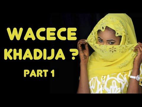 Wacece Khadija? (Part 1) Labarin Soyayya Mai Cike Da Abun Al'ajabi   Hausa Novels   Littafin Hausa