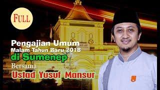 Video Pengajian Ustad Yusuf Mansur Tahun Baru di Sumenep Full MP3, 3GP, MP4, WEBM, AVI, FLV Mei 2019