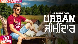 Download Lagu Jass Bajwa : Urban Zimidar | Deep Jandu | Sukh Sanghera | Latest Punjabi Song 2017 Mp3