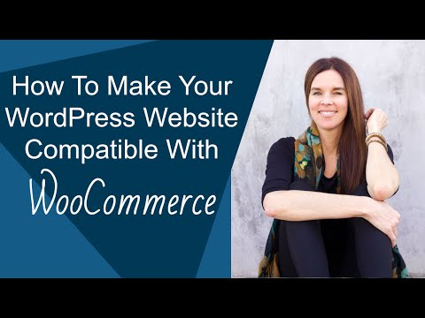 How To Add WooCommerce To Your WordPress Theme?