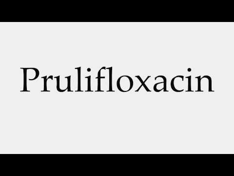 How to Pronounce Prulifloxacin