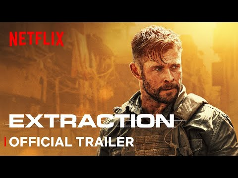Extraction | Official Trailer | Screenplay by JOE RUSSO Directed by SAM HARGRAVE | Netflix