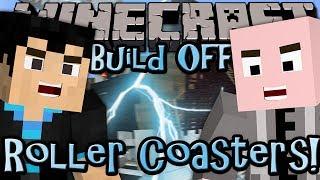 Minecraft: Build Off - ROLLER COASTERS - w/ Vasehh (10/15)