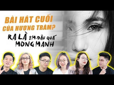 Reaction Hương Tràm - Ra Là Em Đâu Quá Mong Manh | Bài hát cuối của Hương Tràm ? - Thời lượng: 8 phút và 41 giây.