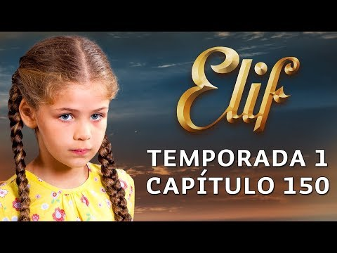 Elif Temporada 1 Capítulo 150 | Español