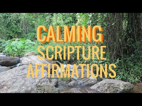 CALMING Scripture: Verses and Affirmations, Soft Music ( anxiety, stress, insomnia)