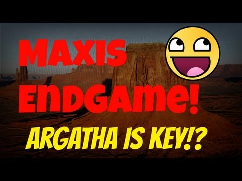 """Maxis Wins! Argatha is his Goal? Easter Egg """"End Game""""- With Thoughts"""