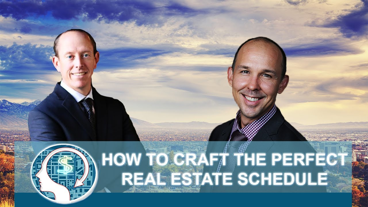 How to Craft the Perfect Real Estate Schedule