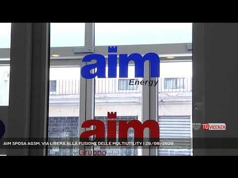 AIM SPOSA AGSM, VIA LIBERA ALLA FUSIONE DELLE MULTIUTILITY | 29/06/2020