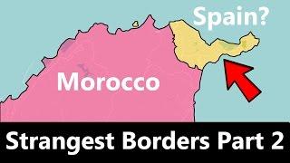 The World's Strangest Borders Part 2: Spain
