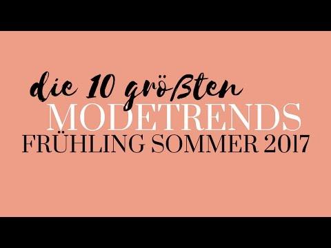 Modetrends 2017 Frühling Sommer | Die 10 größten Trends ...