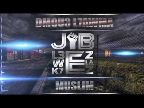 Muslim - Dmou3 L7awma