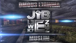 Muslim - Dmou3 L7awma 2015 مسلم ـ دموع الحومة