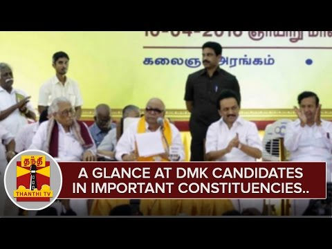 A-Glance-at-DMK-Candidates-in-Important-Constituencies-ThanthI-TV