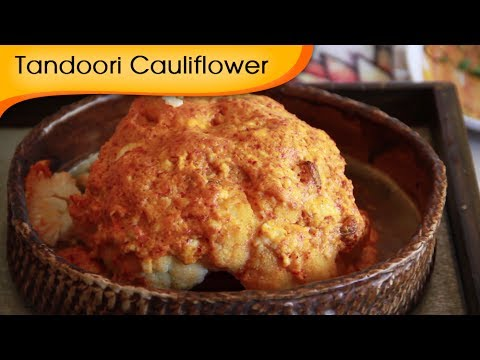 Tandoori Gobi – Baked Cauliflower Recipe by Annuradha Toshniwal – Vegetarian [HD]