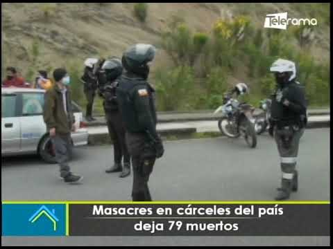 Masacres en cárceles del país deja 79 muertos