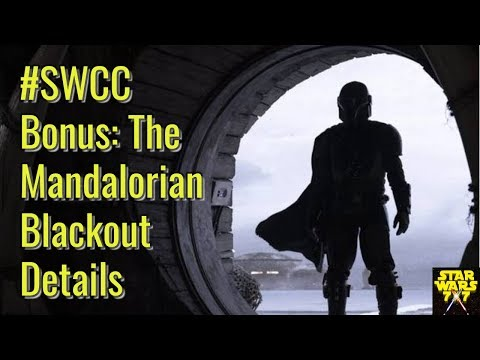 #SWCC Bonus: The Mandalorian Blackout Details