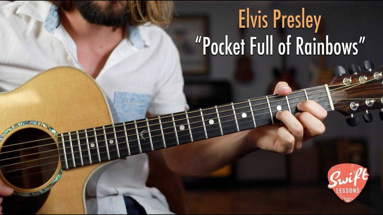 """Easy Guitar Songs """"Pocket Full of Rainbows"""" By Elvis Presley"""