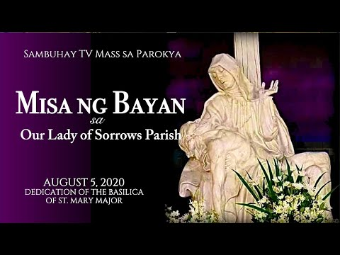 Sambuhay TV Mass sa Parokya | August 5, 7AM | Dedication of the Basilica of St. Mary Major