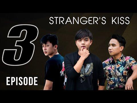 Strangers Kiss the series: Episode 3