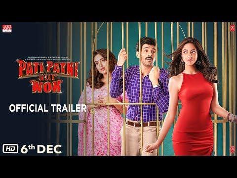 Official Trailer: Pati Patni Aur Woh   Kartik Aaryan, Bhumi Pednekar, Ananya Panday  Releasing 6 Dec