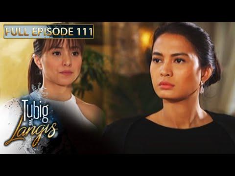 Full Episode 111 | Tubig At Langis