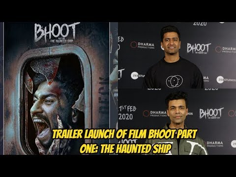 Vicky Kaushal & Karan Johar At Trailer Launch Of Film Bhoot Part One: The Haunted Ship