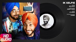 Song - Ik Selfie ( Full Audio Song )Artist - Bir Singh (https://www.facebook.com/itsBirSingh)Lyrics & Rap - Abhey Singh (https://www.facebook.com/AbheyJSingh)Music - CP Singh (https://www.facebook.com/itsCPSingh)Label - Speed RecordsAirtel Hellotune : https://www.airtelhellotunes.in/singl...Vodafone Subscribers for Caller Tune Direct Dial 5376000415Airtel Subscribers Direct Dial 5432114629509 to Set as Hello tune (Toll Free)Idea Subscribers for Dialer Tone Direct Dial 567896000415Like  Share  Spread  Love Enjoy & stay connected with us!► Subscribe to Speed Records : http://bit.ly/SpeedRecords► Like us on Facebook: https://www.facebook.com/SpeedRecords► Follow us on Twitter: https://twitter.com/Speed_Records► Follow us on Instagram: https://instagram.com/Speed_Records► Follow on Snapchat : https://www.snapchat.com/add/speedrecords Digitally Powered by One Digital Entertainment [https://www.facebook.com/onedigitalentertainment/][Website - http://www.onedigitalentertainment.com] Publishing Partner By - Gabruu.comWebsite: http://www.gabruu.com/Facebook : https://www.facebook.com/GabruuOfficial/?fref=ts  Virasat Facebook Link - https://m.facebook.com/Virasat-152196...Oops TV Facebook Link - https://m.facebook.com/oopstvfun/