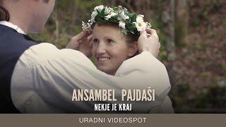 Ansambel Pajdaši - Nekje je kraj