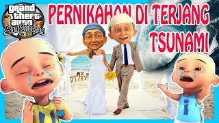 Opah & Atuk Hanyut Terbawa Tsunami Saat Acara Pernikahan Di Pantai - GTA LUCU DYOM