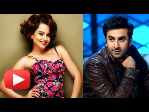 Kangana Wants To Work With Ranbir Kapoor On One Co