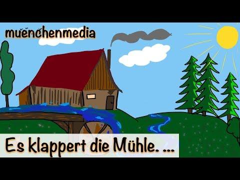 Kinderlieder deutsch - Es klappert die Mühle am rauschenden Bach - Kinderlieder zum Mitsingen