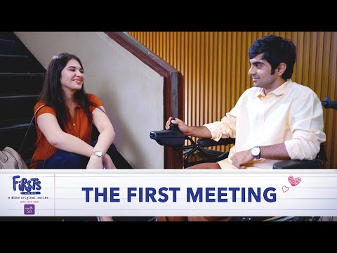 Dice Media | Firsts | Web Series | S05 | E01-04 - The First Meeting (Part 1)