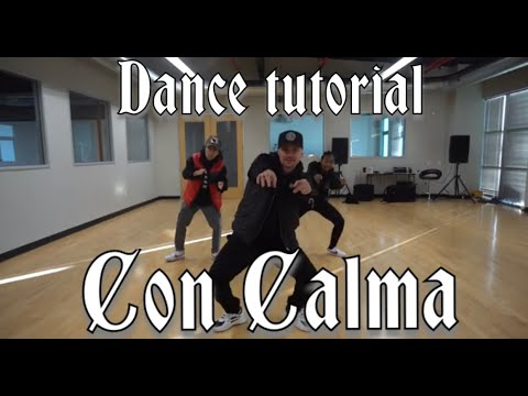 Daddy Yankee & Snow Con Calma | Official Dance Tutorial By Greg Chapkis