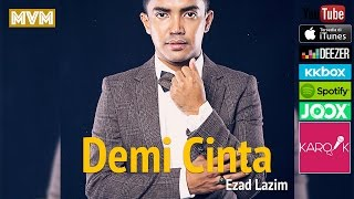 Video [OST TV3 DRAMA-UMAIRAH] Ezad Lazim - Demi Cinta (Official Lyrics Video) lirik full song MP3, 3GP, MP4, WEBM, AVI, FLV November 2017