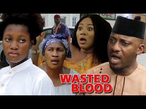 WASTED BLOOD 1&2  - Yul Edochie 2019 New Movie ll 2019 Latest Nigerian Nollywood Movie ll HD1080P