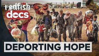 Deporting Hope: The Syrian Refugee Struggle in Turkey