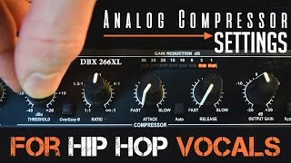 Video Analog Compressor Settings: For Hip Hop Vocals MP3, 3GP, MP4, WEBM, AVI, FLV November 2018