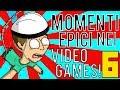 MOMENTI EPICI NEI VIDEOGAMES! #6 - [SPECIALE 500.000 ISCRITTI!]